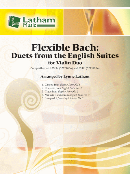 Bach - Flexible Bach: Five (5) Duets from the English Suites arr. Lynne Latham - Violin Ensemble Duet: Two (2) Violins - Score Only