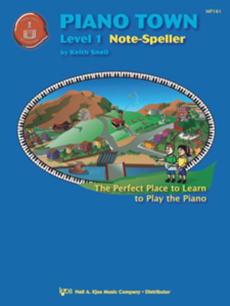 Piano Town: Note-Speller, Level 1 - Piano Method Series*