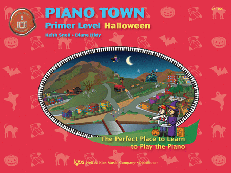 Halloween - Snell, Keith - Piano Town: Halloween, Primer Level - Piano Solo Collection