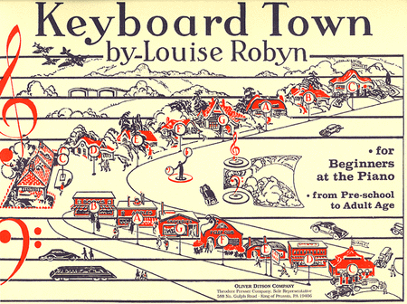 Robyn, Louise - Keyboard Town: For Beginners At The Piano From Pre-School To Adult Age - Piano Method Volume*