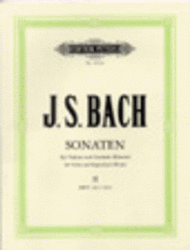Bach - Six (6) Sonatas for Violin & Harpsichord, Volume 2 BWV 1017-1019 ed. Kurt Stiehler - Violin & Piano