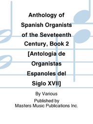 Anthology of Spanish Organists of the Seventeenth (17th) Century, Book 2 (Angles) - Mixed Organ Collection