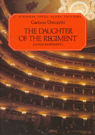 Donizetti, Gaetano - The Daughter of the Regiment (La Fille Du Regiment) - Opera Vocal Score (French / English)