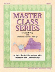 Piano Discoveries Library, Level 4 - Master Class Series: Artistic recital repertoire with master class commentary - Piano Method Series*