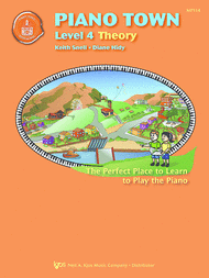 Piano Town: Theory, Level 4 - Piano Method Series*