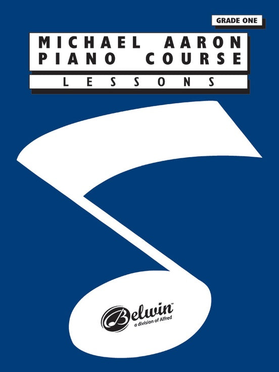 Aaron, Michael - Piano Course: Lessons, Grade 1 - Piano Method Series