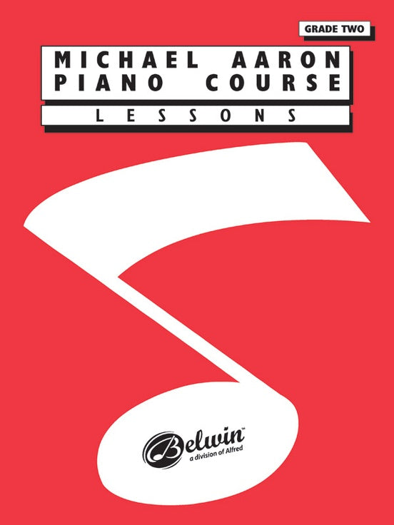 Aaron, Michael - Piano Course: Lessons, Grade 2 - Piano Method Series