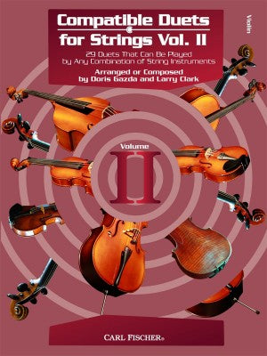 Compatible Duets for Strings Volume 2 - 29 Duets That Can Be Played by Any Combination of String Instruments - arr. Larry Clark & Doris Gazda - Violin Ensemble Duet: Two (2) Violins - Score Only