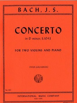 Bach - Concerto in D minor, BWV 1043 ed. Ivan Galamian - Violin Ensemble Duet: Two (2) Violins & Piano - Score & Parts