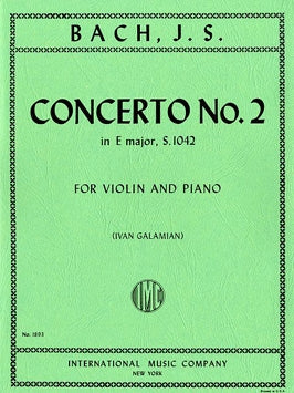 Bach - Concerto No. 2 in E Major, BWV 1042 ed. Ivan Galamian - Violin & Piano