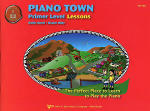Piano Town: Lessons, Primer Level - Piano Method Series*
