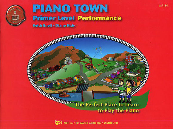 Piano Town: Performance, Primer Level - Piano Method Series*
