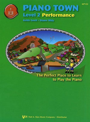 Piano Town: Performance, Level 2 - Piano Method Series*