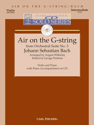 Bach - Air On The G String from Orchestral Suite No. 3 - arr. August Wilhelmj ed. George Perlman - Violin & Piano w/CD