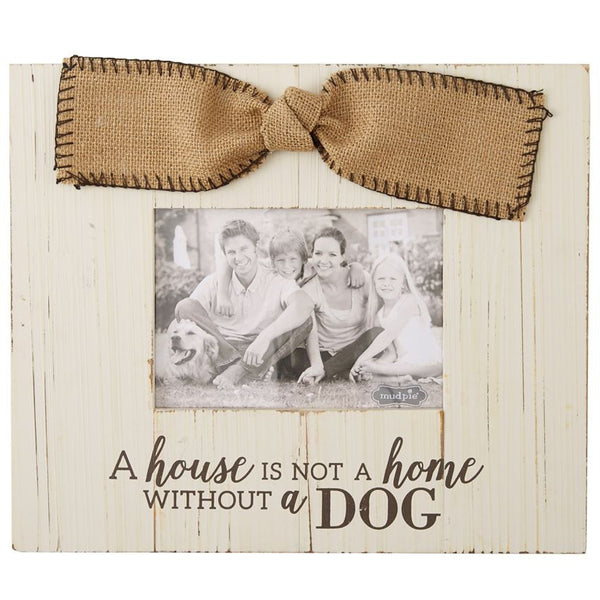 Not A Home Without A Dog Frame