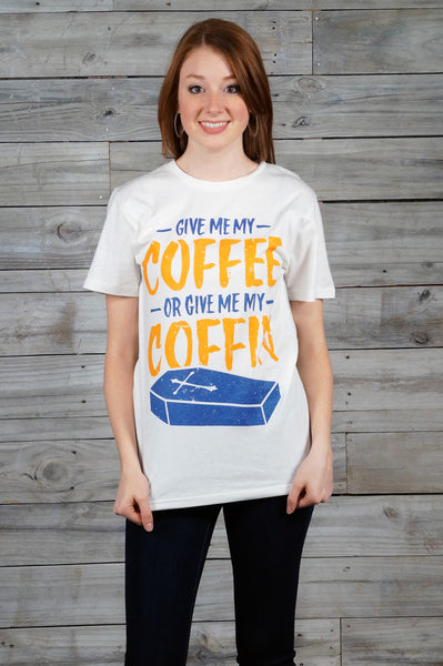 Coffee or Coffin Tee