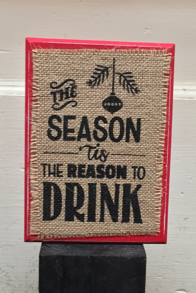 Reason To Drink Plaque