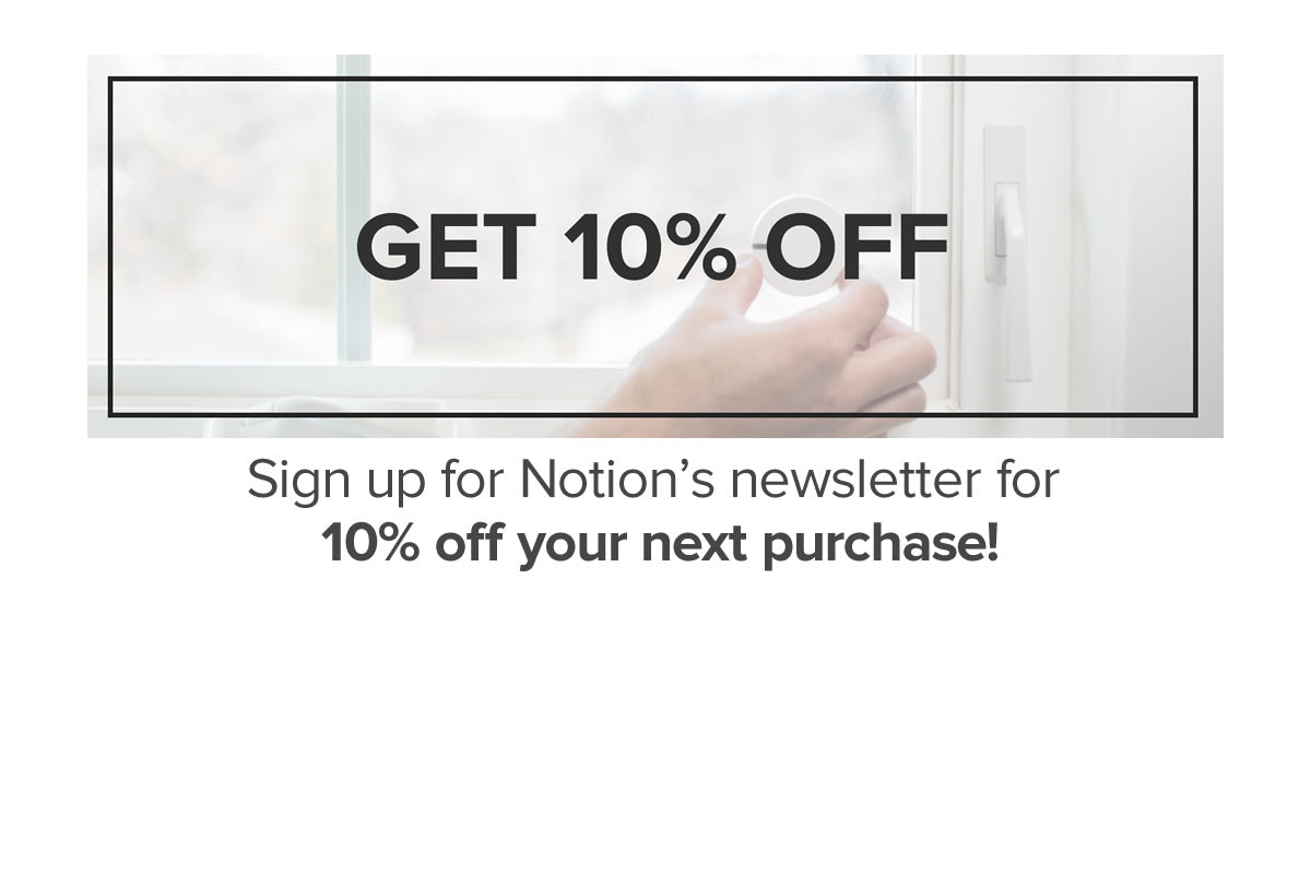 Notion | Wireless Home Monitoring Made Easy