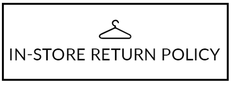 In-Store Return Policy