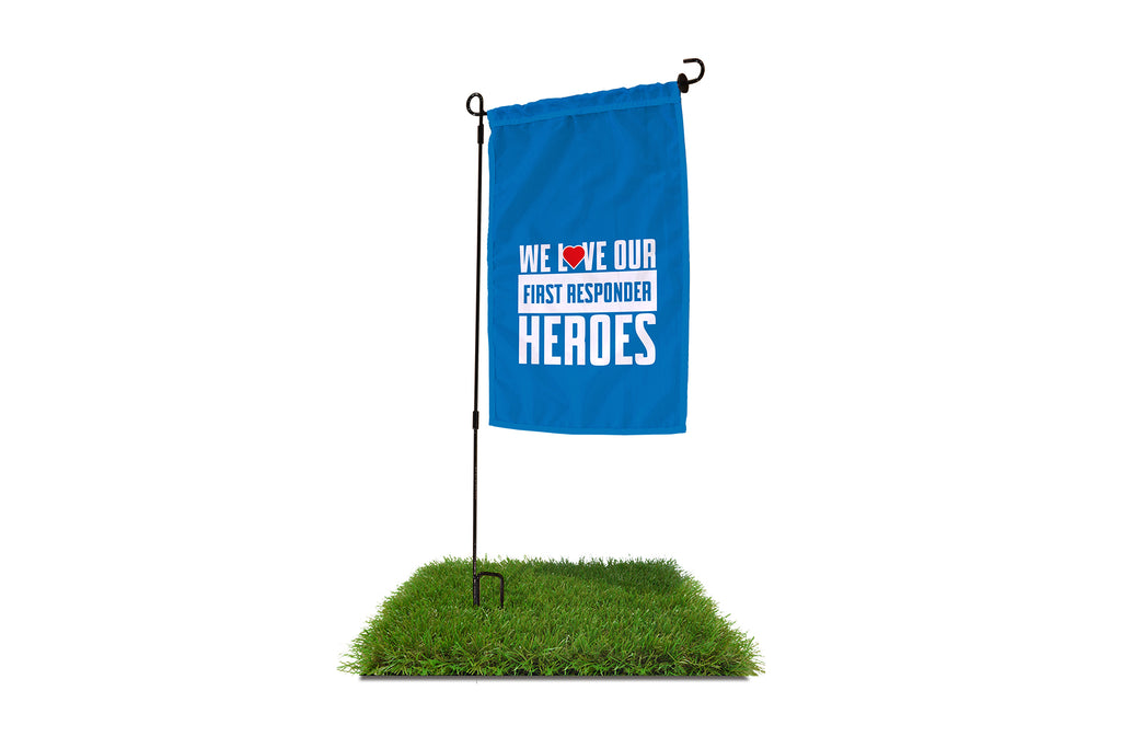 We Love Our First Responder Heroes Garden Flag