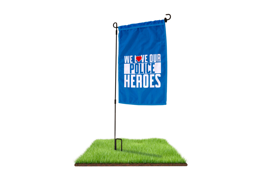 We Love Our Police Heroes Garden Flag - BestFlag.com