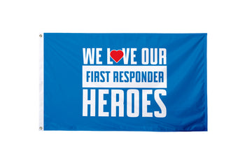 We Love Our First Responder Heroes Flag