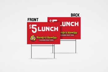 "Hungry Howie's | 18"" x 24"" $5 Lunch Special Yard Sign"