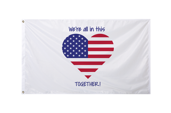 We're All In This Together Flag - BestFlag.com