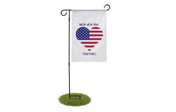 We're All In This Together Garden Flag - BestFlag.com