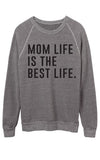 Mom Life is the Best life Sweatshirt - Black