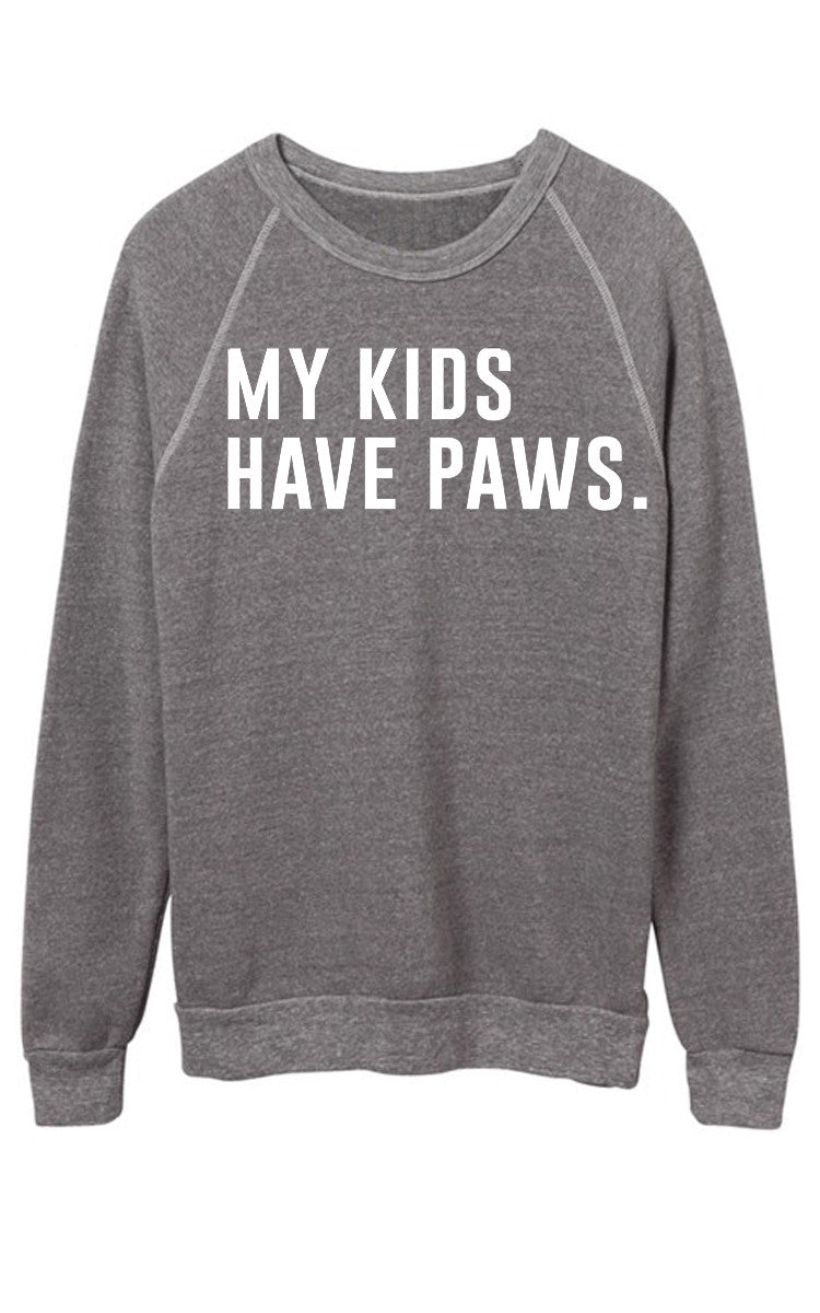 My Kids Have Paws Sweatshirt