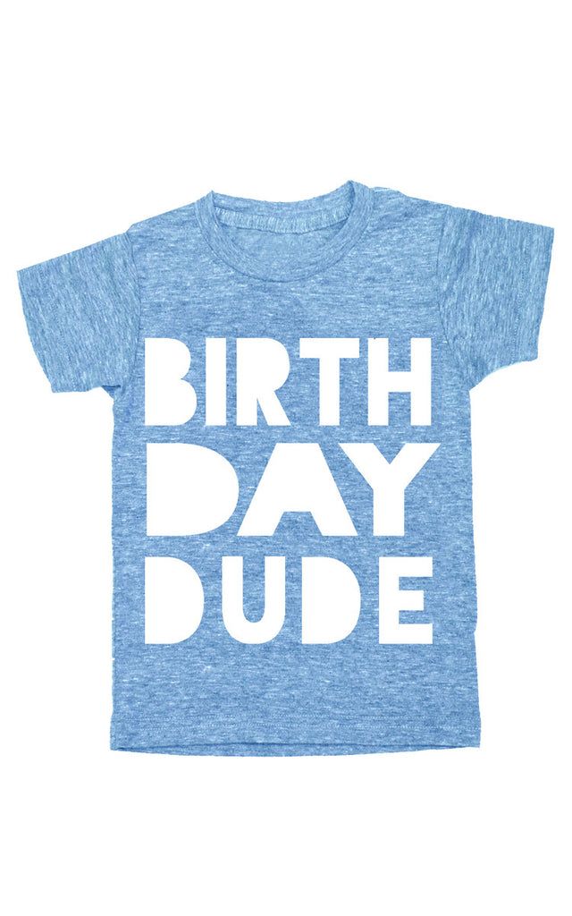 Birthday Dude - Blue
