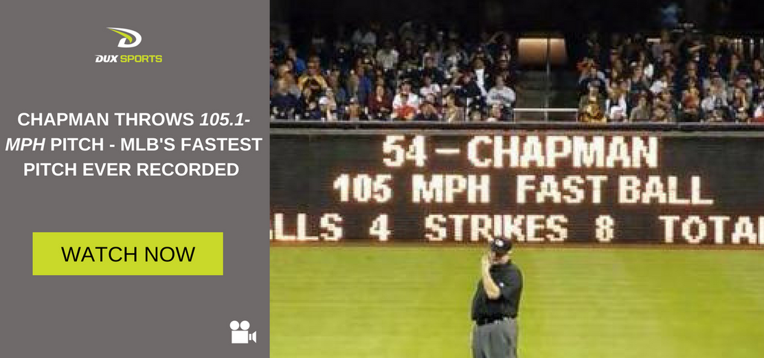 Chapman Throws 105.1-mph pitch - MLB's Fastest Pitch Ever Recorded