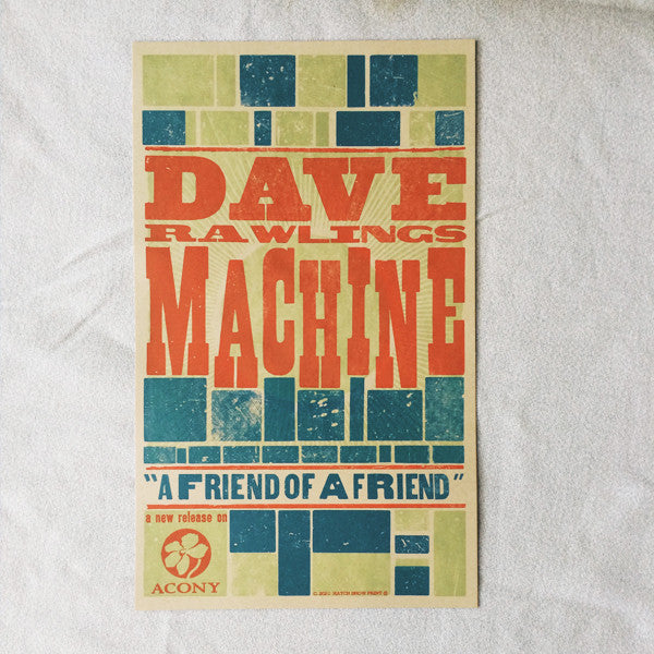 "Dave Rawlings Machine ""A Friend of a Friend"" Hatch"