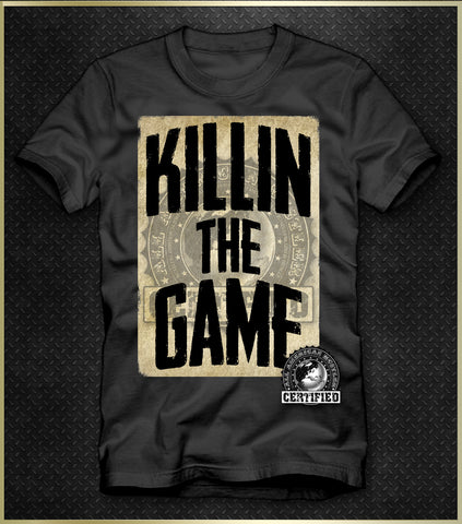 """Killing the Game"" Men's T-Shirt"