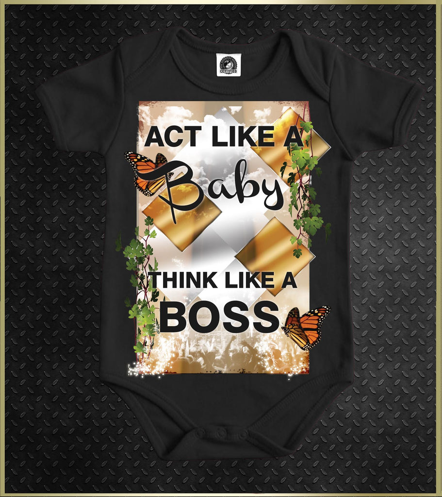 """Act Like A Baby"" Baby Onesie"
