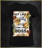 """Act Like a Lady"" Women's T-Shirt"