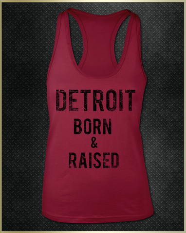 "Copy of ""Detroit Born & Raised"" Women's Razorback Tank Top"