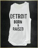 """Detroit Born & Raised"" Men's Tank Top"