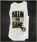 """Killing The Game"" Men's Tank Top"