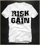 """Risk Gain"" Men's T-Shirt"