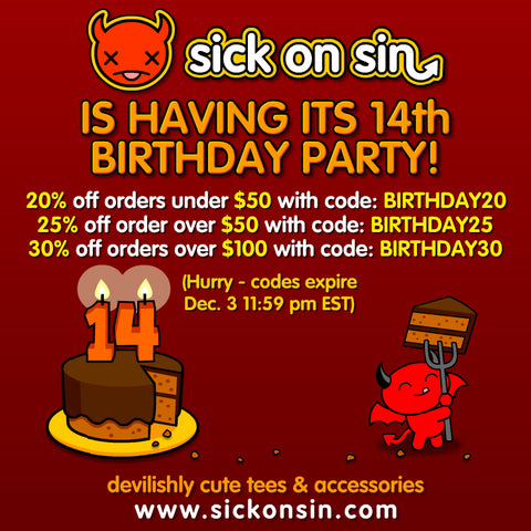 Sick On Sin is 14!