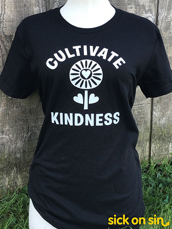 Cultivate Kindness - Men / Women Tee