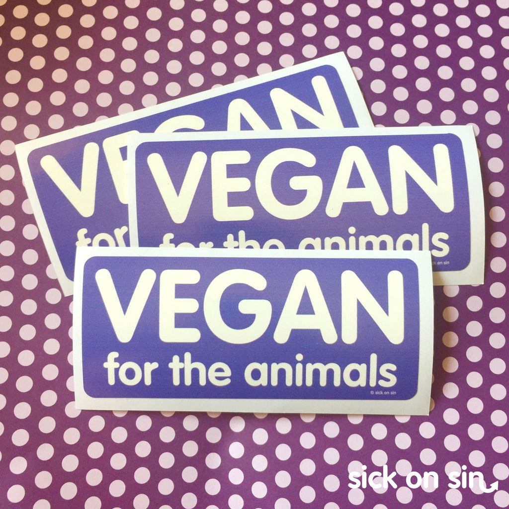 Vegan For The Animals - Vinyl Sticker (Large) *ALMOST GONE!*