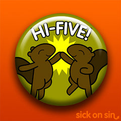 Sick On Sin High Five Squirrel