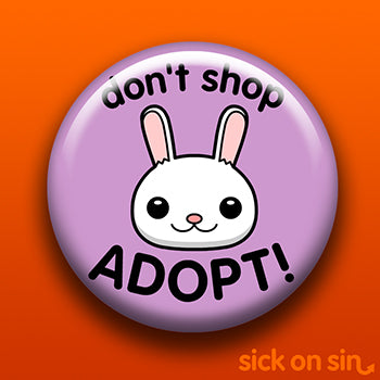 Don't Shop Adopt (Bunny) - Accessory