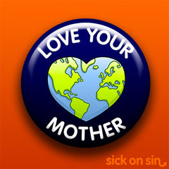 Love Your Mother - Accessory