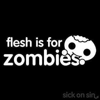 Flesh Is For Zombies (white text) - Kid / Infant Tee