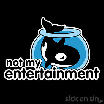 Not My Entertainment (Orca) - Men / Women Tee