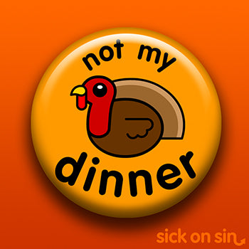 Not My Dinner: Turkey - Accessory